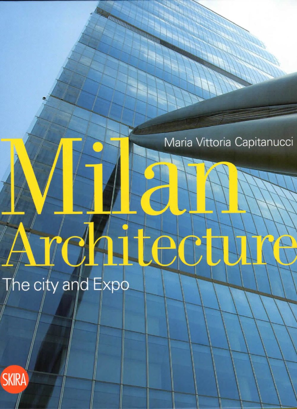 Milan Architecture  The city and Expo